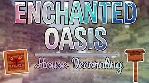 House Decorating House Decorating Enchanted Oasis Ep 3 Youtube