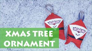 Santa Claus Christmas Tree Ornaments by How To Make A Santa Claus Christmas Tree Ornament From Toilet