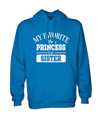cool hoodies my favorite disney princess is my