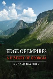edge of empires a history of georgia rayfield