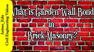 what is garden wall bond in brick masonry definition of garden