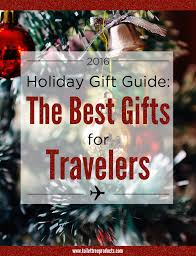 best gifts of 2016 2016 traveller gift guide and a chance to win one of them