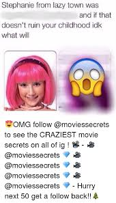 Lazy Town Memes - 25 best memes about stephanie from lazy town stephanie