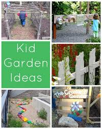 Kids Backyard Fun Spring Has Sprung Kid Garden Ideas Backyard Garden Ideas Kid