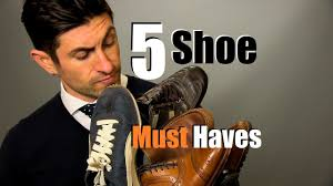five must have fashion books 5 men u0027s shoe must haves shoes every guy should own youtube
