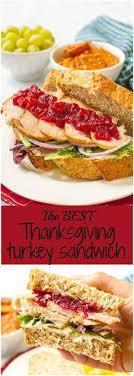the best thanksgiving turkey leftover thanksgiving turkey cranberry cheese sandwich