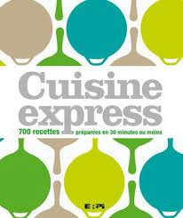 cuisine express collectif cuisine express cuisine rapide livres renaud bray