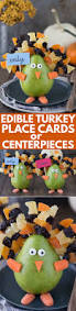 centerpieces with candy edible thanksgiving turkey place card or centerpiece the first year