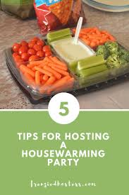 five tips for throwing a housewarming party the frenzied hostess