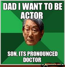 Asian Dad Meme - high expectations asian father meme funny http whyareyoustupid