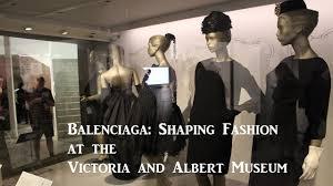 exhibition review u2013 balenciaga shaping fashion at the victoria