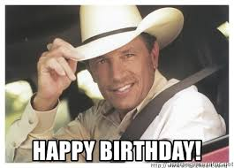 George Strait Meme - happy birthday georgestrait meme generator