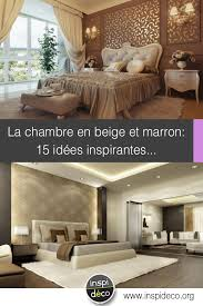 deco chambre beige chambre en beige et marron 15 idées pour bien marier ces 2 couleurs