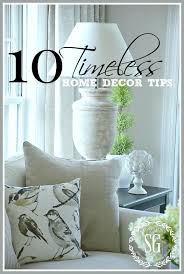 Home Decor Tips 10 Timeless Home Decor Tips Stonegable