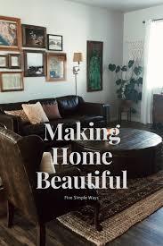 how to make home interior beautiful home beautiful hurd honey
