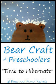 bear craft for preschoolers time to hibernate preschool powol