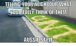Aussie Memes - aussie memes tag your neighbour facebook