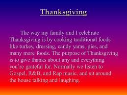 by bri mays the way my family and i celebrate thanksgiving is by
