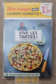 livre de cuisine laurent mariotte collection bien manger avec laurent mariotte mars 2018 une
