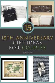 great anniversary gifts 15 great 18th wedding anniversary gift ideas for couples
