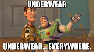 Underwear Meme - underwear underwear everywhere everywhere quickmeme