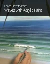 how to paint waves with acrylic paint paintings pinterest