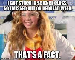 Redhead Meme - fact girl memes imgflip
