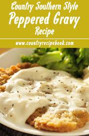 thanksgiving mashed potatoes and gravy best 20 pepper gravy ideas on pinterest homemade gravy recipe