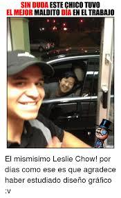 Mr Chow Gay Meme - 25 best memes about leslie chow leslie chow memes