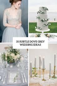 white and grey wedding dress 35 subtle dove grey wedding ideas weddingomania