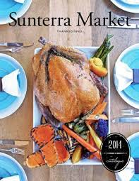 sunterra market thanksgiving 2017 by sunterra market issuu