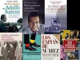 mis libros historias de la historia 40 años de la transición algunos libros sobre aquel momento