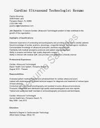 Technical Resume Objective Resume Ultrasound Tech Resume