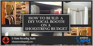 how to build a photo booth how to build a diy vocal booth on a shoestring budget