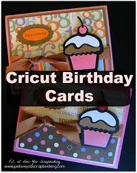 best 25 cricut birthday cards ideas on pinterest simple