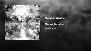 songs like sweater weather sweater weather