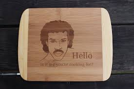 Cooking Board by Amazon Com Lionel Richie Hello Is It Me You U0027re Cooking For