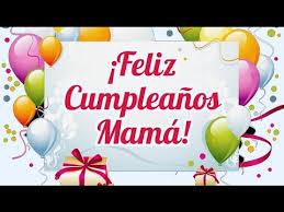 imagenes que digan feliz cumpleaños mami feliz cumpleaños mamá frases para felicitarla frases para
