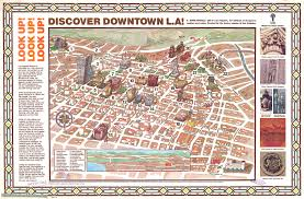 Disney Downtown Map Citydig A Brief History Of The Historic Core Los Angeles Magazine