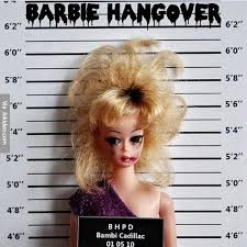 Funny Barbie Memes - barbie hangover