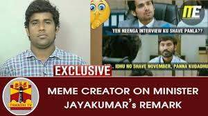 Creator Meme - meme creator sarathkumar on minister jayakumar s paid meme creator