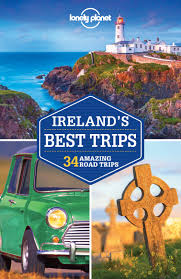 lonely planet ireland s best trips travel guide lonely planet