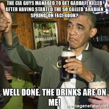 Gaddafi Meme - the cia guys managed to get gaddafi killed after having started