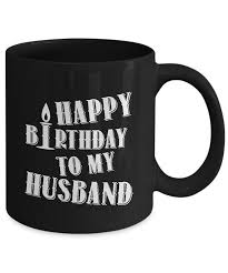 unique coffee gifts husband gifts from wife happy birthday to my husband 11 u0026 15