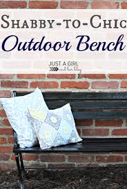 shabby chic deco shabby to chic outdoor bench just a and her blog