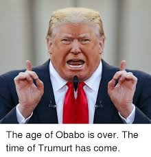 Overeating Meme - the age of obabo is over the time of trumurt has come politics
