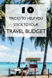 budget travel images 10 tricks to help you stick to your travel budget the sandy feet jpg