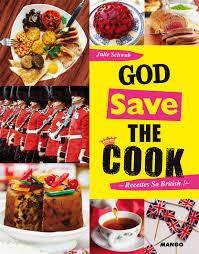 cuisine anglaise livre god save the cook collection schwob julie catalogue