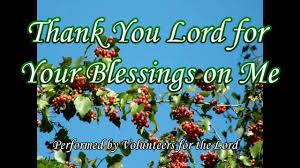 thanksgiving prayer for teachers thank you lord for your blessings on me gospel song with lyrics