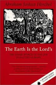 the sabbath by abraham joshua heschel the earth is the lord s the inner world of the in eastern
